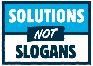 Solutions, Not Slogans